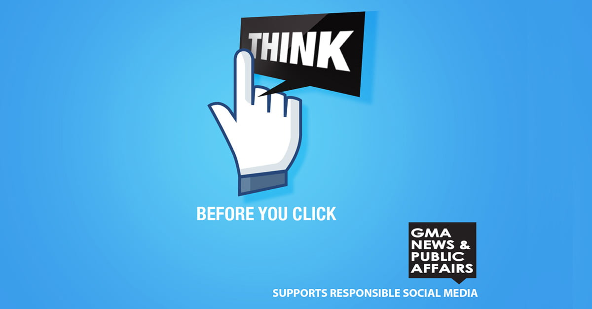 Think Before You Click (GMA News)